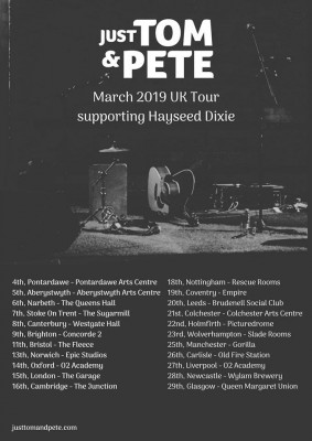 Just Tom and Pete UK Tour 2019 - Supporting Hayseed Dixie